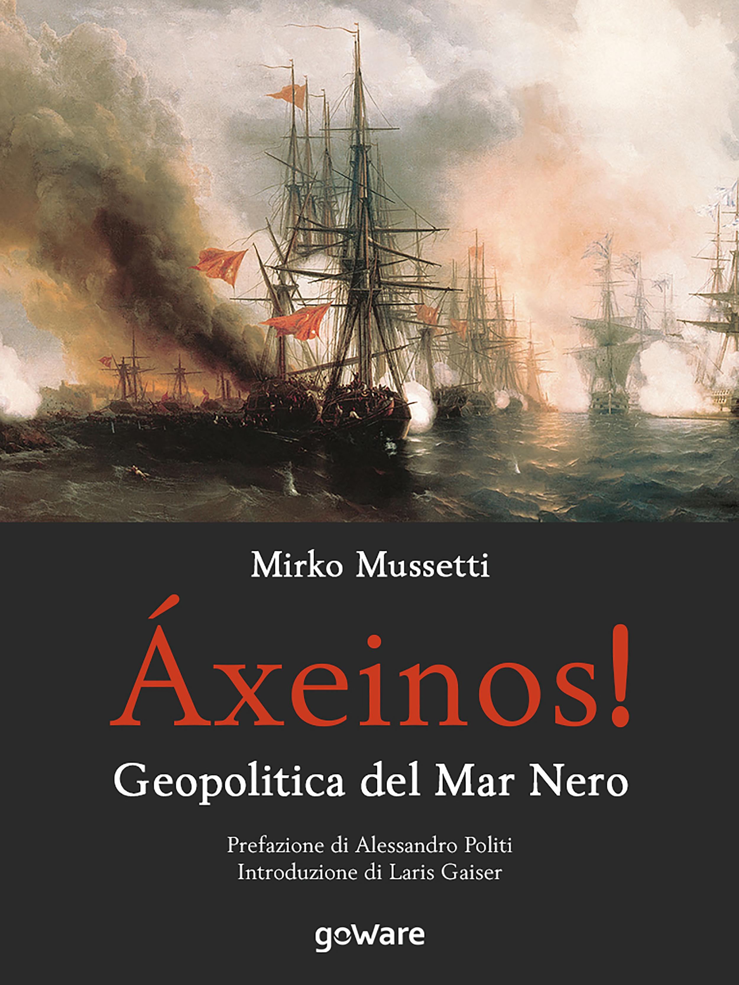 Áxeinos! Geopolitica del Mar Nero